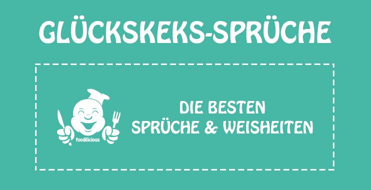 Best Of Glückskeks Sprüche Foodilicious
